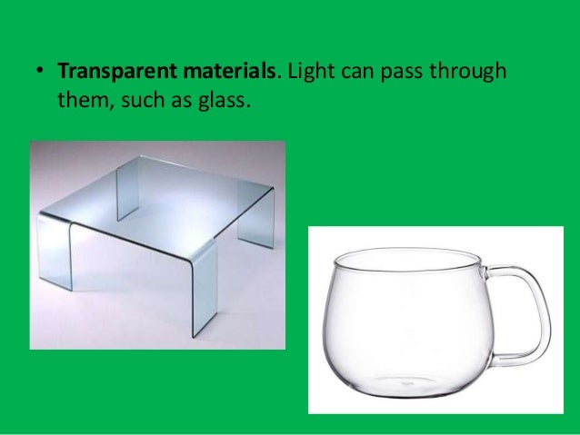 an example of a translucent material is ____