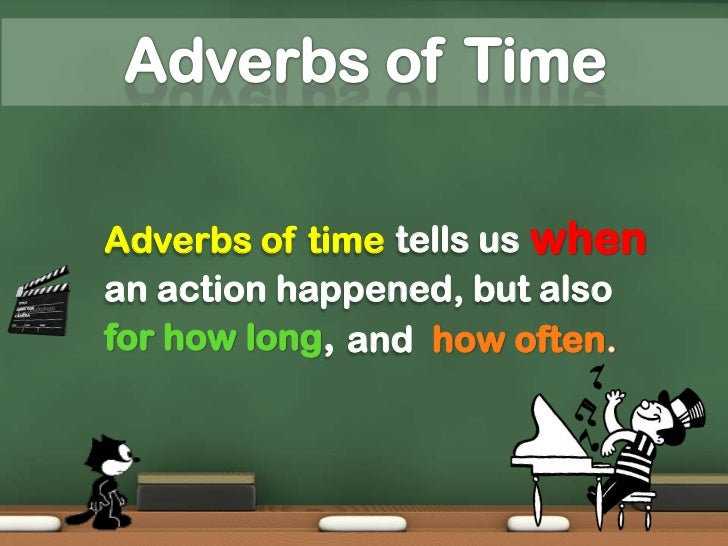 example of adverb of time and place
