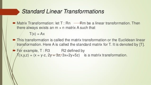 let be a linear mapping with standard matrix example